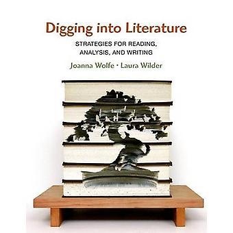 Digging Into Literature by Joanne Wolfe - Laura Wilder - 978145763130