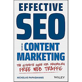 Effective SEO and Content Marketing - The Ultimate Guide for Maximizin