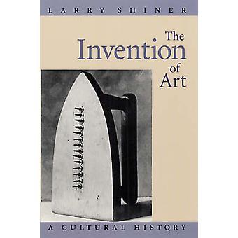 De uitvinding van kunst - een culturele geschiedenis
