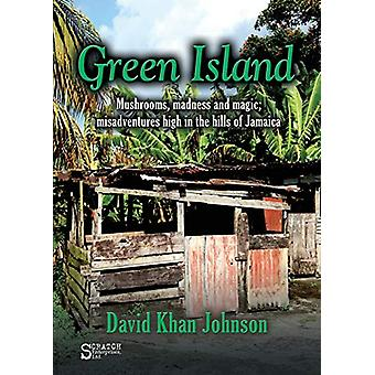 Green Island by David Khan Johnson - 9780996281904 Book