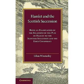 Hamlet ja Skotlannin perimysjärjestys - Relatin tutkiminen