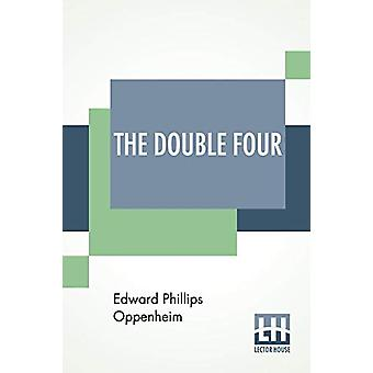 The Double Four by Edward Phillips Oppenheim - 9789353429829 Book