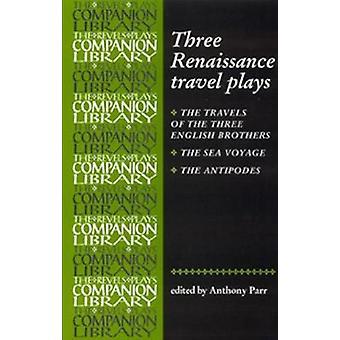 3つのルネッサンス旅行劇