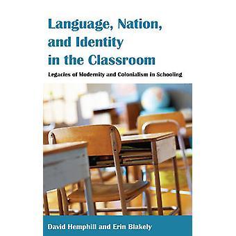 Taalnatie en identiteit in de klas Erfenissen van moderniteit en kolonialisme in het onderwijs 456 Contrapunten Studies in Kritiek