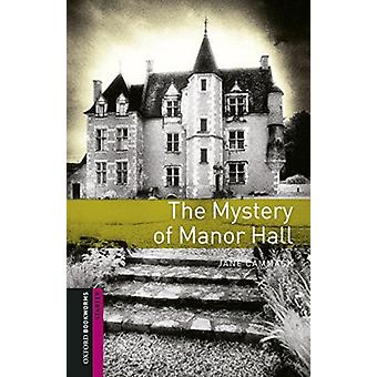 Oxford Bookworms Library Starter Level The Mystery of Manor Hall pack audio par Jane Cammack