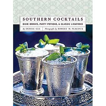 Southern Cocktails by Denise Gee