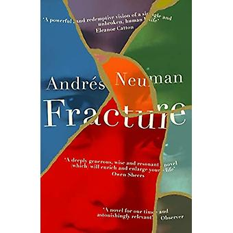 Fracture by Andres Neuman