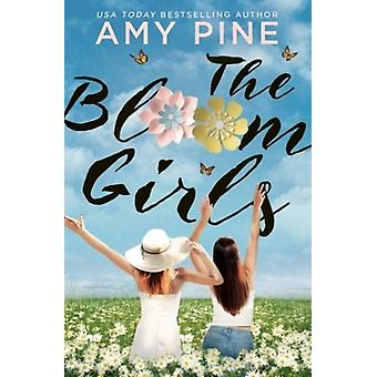 The Bloom Girls by A.J. Pine