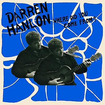 Darren Hanlon - Where Did You Come From [CD] USA import