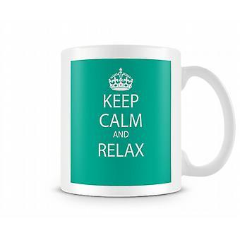 Halten Sie Ruhe und Entspannung Printed Tasse