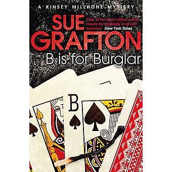 B är för inbrottstjuv - ett Kinsey Millhone mysterium (ny upplaga) av Sue Graf