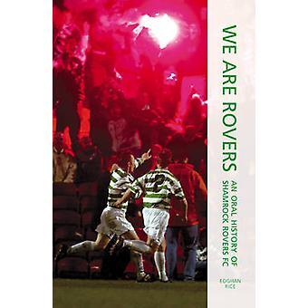 Olemme Rovers - ääniä Irlannin urheilu Mikael Ricen - 9781845885106 B