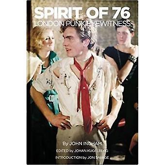 Spirit of 76 by John Ingham - 9781944860059 Book