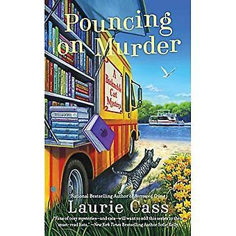 Pouncing på mordet: en Bookmobile katt mysterium (Bookmobile katt mysterier)