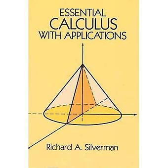 Podstawowe rachunku z aplikacjami (Dover książki o zaawansowanej matematyki)