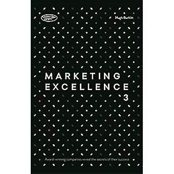 Marketing Excellence 3: Bekroonde bedrijven onthullen de geheimen van hun succes