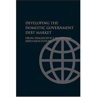 Développement du marché de la dette publiques nationales: du diagnostic à la réforme mise en œuvre