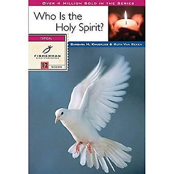 Who is the Holy Spirit? (Fisherman Bible study guides)