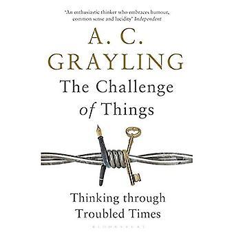 De uitdaging van de dingen: Thinking Through moeilijke tijden