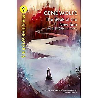 Uuden auringon kirja: Volume 2: miekka ja Citadel (SF MASTERWORKS)