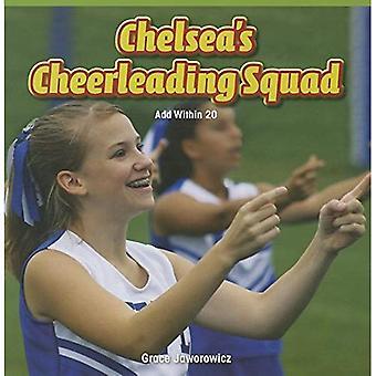 Chelsea de Cheerleading Squad: ajouter quelques 20 (Masters de mathématiques: opérations et la pensée algébrique)