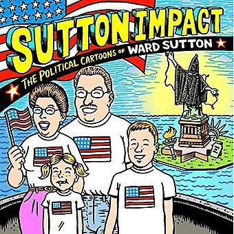 Impact de Sutton: Les caricatures politiques et Art de Ward Sutton