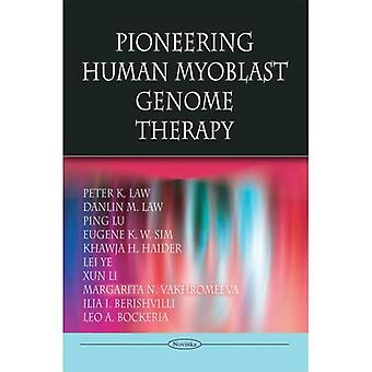 Wegweisende Myoblast Humangenom-Therapie