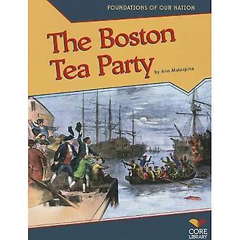 La Boston Tea Party (fondations de notre Nation)