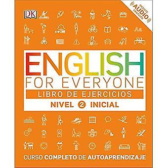 English for Everyone: Nivel� 2: Inicial, Libro de Ejercicios (English for Everyone)