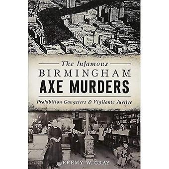 Les meurtres de hache infâme Birmingham: Interdiction Gangsters et justiciers (True Crime)