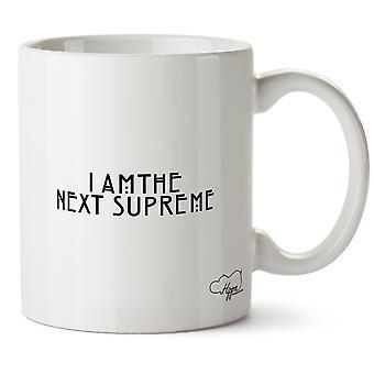 Hippowarehouse I Am The Next Supreme Printed Mug Cup Ceramic 10oz