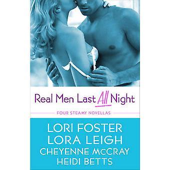 Rigtige mænd vare hele natten af Leigh & Lora