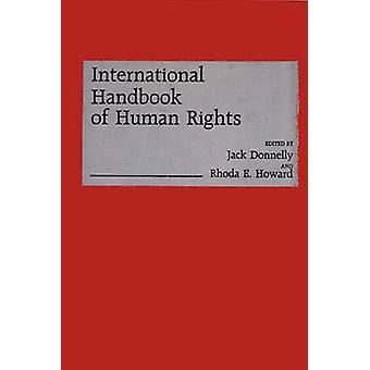 International Handbook of Human Rights by Donnelly & Jack