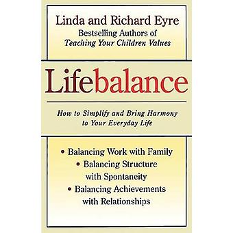 Lifebalance Original by Eyre & Linda