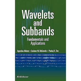 Wavelets og Subbands grunnleggende og programmer av Abbate & Agostino