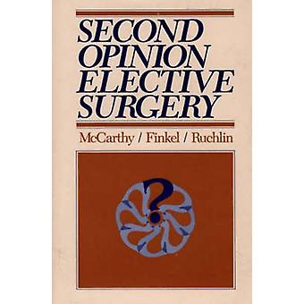 Second Opinion Elective Surgery by Finkel & Medelon Lubin