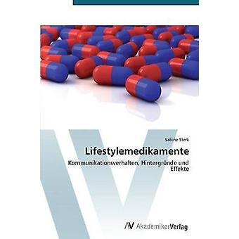 Lifestylemedikamente av Sterk Sabine