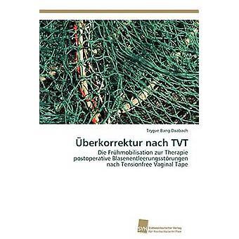Berkorrektur Nach TVT durch Daabach Trygve Bang