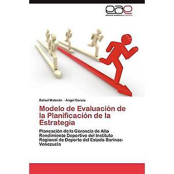 Modelo de Evaluacion de La Planificacion de La Rome av Mater N. & Rafael