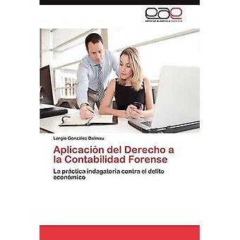 أبليكاسيون ديل Derecho على غرار الشرعية كونتابيليداد حسب غونزاليس نيسا دالماو & لورجيو