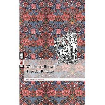 Tage Der Kindheit by Bonsels & Waldemar