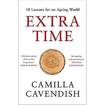 Extra tijd: 10 lessen voor een vergrijzende wereld
