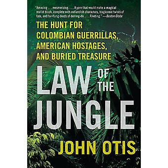 Law of the Jungle - The Hunt for Colombian Guerrillas - American Hosta