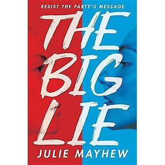 The Big Lie by Julie Mayhew - 9780763691257 Book