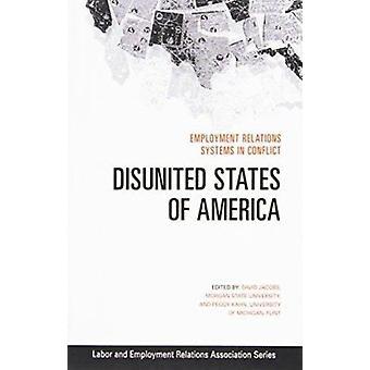 Verenigde Staten van Amerika-arbeidsverhoudingen systemen in conflict