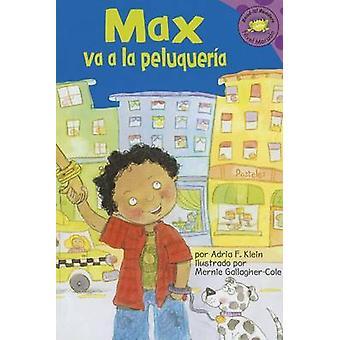 Max Va a la Peluqueria by Adria F Klein - Mernie Gallagher-Cole - Cla
