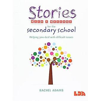 Stories with a Message for the Secondary School by Rachel Adams - 978