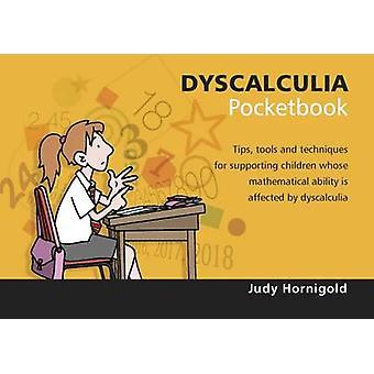 Dyscalculia Pocketbook - 2015 by Judy Hornigold - 9781906610845 Book