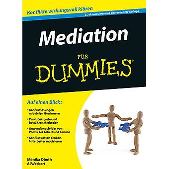 Mediation Fur Dummies (2nd Revised edition) by Al Weckert - Monika Ob