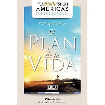 Evangelio de Juan 'el Plana de la Vida' Lbla